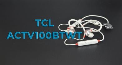 Обзор беспроводной стереогарнитуры TCL ACTV100BTWT для любителей активного образа жизни